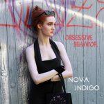 Nova Indigo - Obsessive Behavior