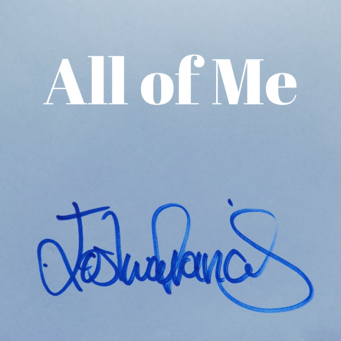 Joshua Francis - All Of Me