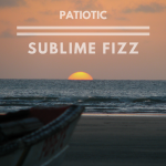 Patiotic - Sublime Fizz