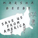 Marsha Beebe - Save US from America