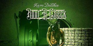 Kam Dutchie - Bout A Check