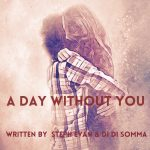 DiDs Music & Steph Evans - A Day Without You
