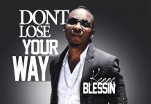 Kenne Blessin - Don't Lose Your Way