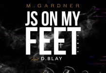 M.Gardner feat. D.Blay - J's On My Feet Remix