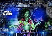 Laquita Lloyd to release new mixtape 'Don't Make Me Do It'