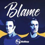 MaWayy - Blame