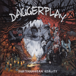 Daggerplay - Subterranean Reality