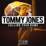 Tommy Jones - Calling Your Name (Review)