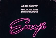 Alex Dutty - Emoji featuring Black Rose