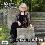 Margie Singleton - Heaven or Hell