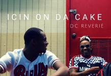 DC ReVerié - Icin On Da Cake