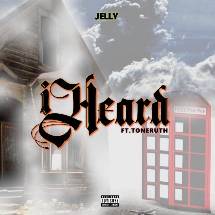 Jelly - I Heard