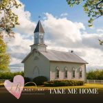 Lacey Ray - Take Me Home