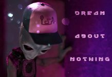 Glorybots - Dream About Nothing