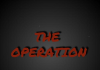 Operation Underground - The Operation