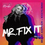 """Brooke Josephson - """"Mr. Fix It"""" (Rocky G Remix)"""
