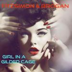 "Fitzsimon and Brogan - Big Blue World (album) ""Girl In a Gilded Cage"" single"