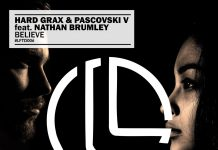 Hard Grax & Pascovski V feat. Nathan Brumley - Believe