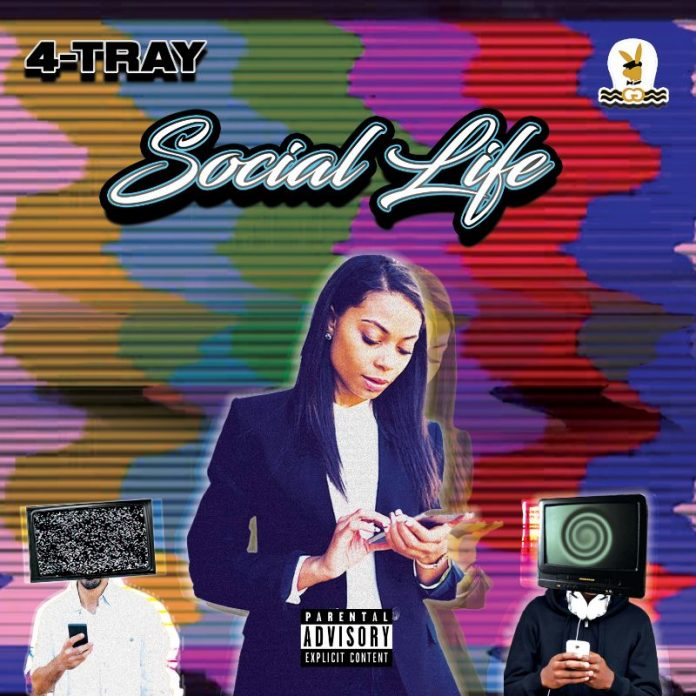 4-TRAY - Social Life (Review)