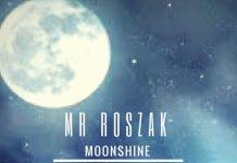 MrRoszak - Moonshine
