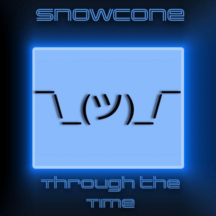 Snowcone - Through the Time