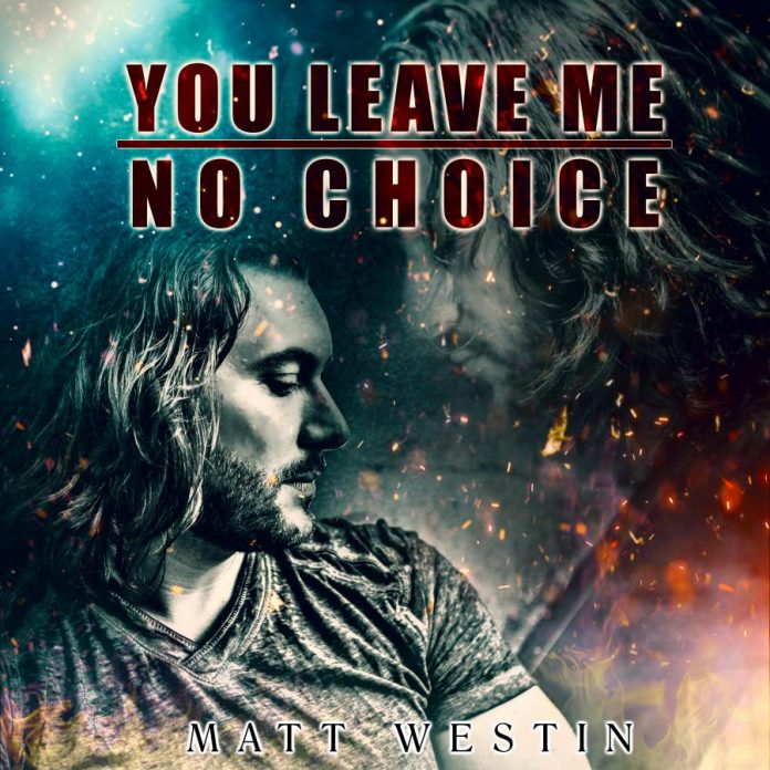 Matt Westin - You Leave Me No Choice