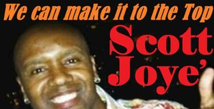 Scott Joye' - We Can Make It To The Top
