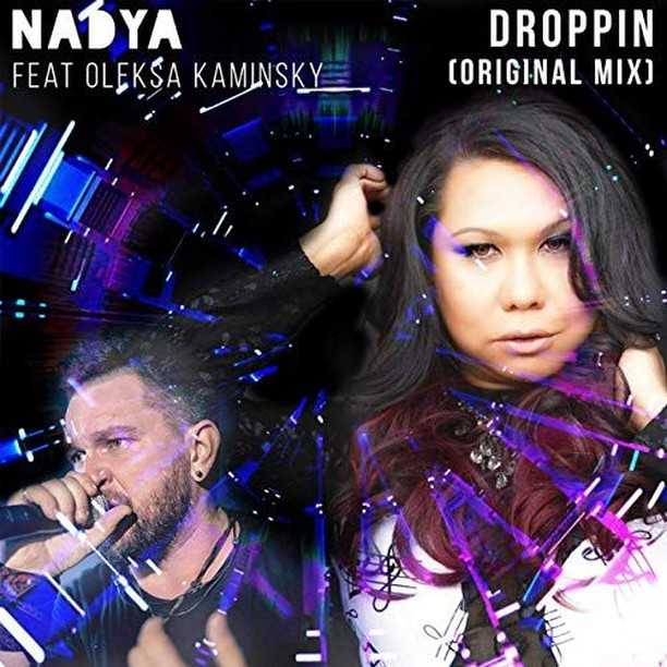 Nadya feat. Oleksa Kaminsky - DROPPIN (Review)