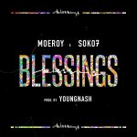 Moe Roy x Soko7 - Blessings