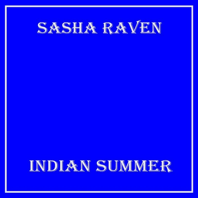 Sasha Raven - Indian Summer EP
