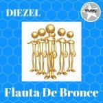 Diezel - Flauta De Bronce EP