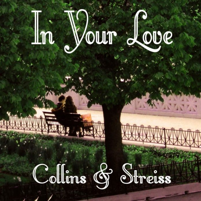 Collins and Streiss – In Your Love