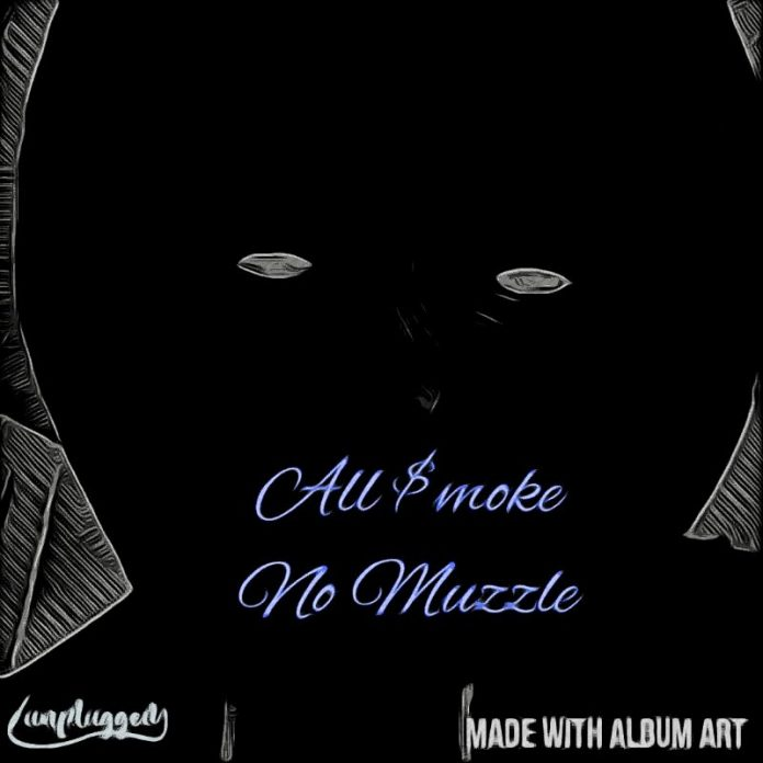 J-$mokeOut - All Smoke No Muzzle