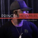 Prince McSamuel - Your Love is Extravagant