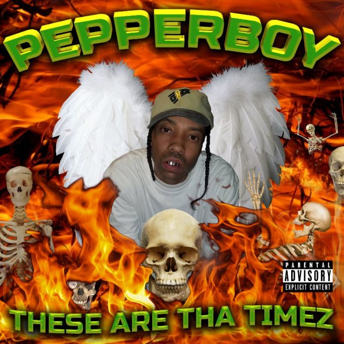 Pepperboy – These Are Tha Timez