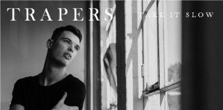 TRAPERS - Take It Slow