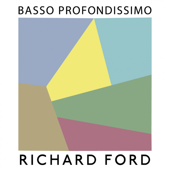 Richard Ford - Basso Profondissimo