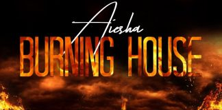 Aiesha - Burning House