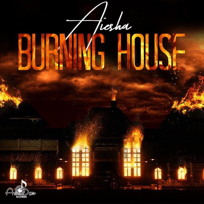 Aiesha - Burning House