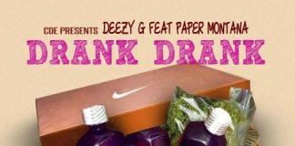 DeezyG - Drank Drank