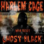 Ghost Black - Harlem Cage (Review)