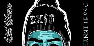 Lxst Waze - Dead (In My Head)