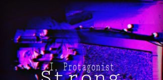 I, Protagonist - Strong (ft. Rori Rocket & JBG)