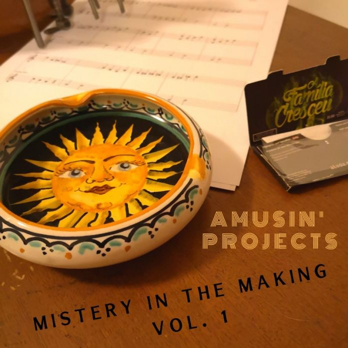 Amusin' Projects - Mistery in the Making, Vol. 1 - EP (Review)