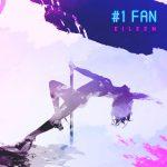 Eileen - #1 Fan (Review)
