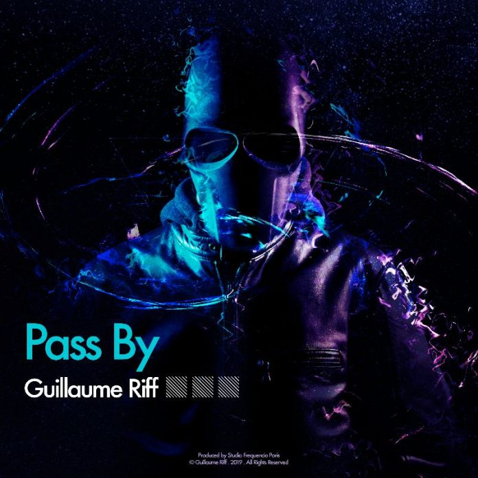 Guillaume Riff - Pass By