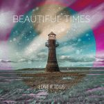Leave It To Us - Beautiful Times