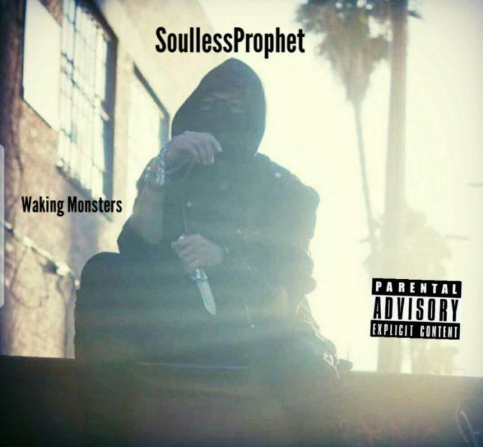 SoullessProphet - Waking Monsters