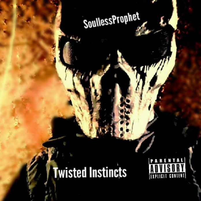 SoullessProphet - Twisted Instincts