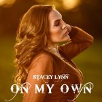 Stacey Lynn - On My Own
